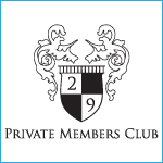 29 Private Members Club